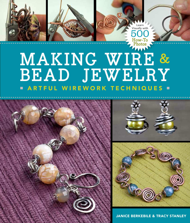 ObjectsandElements.com: Making Wire & Bead Jewelry